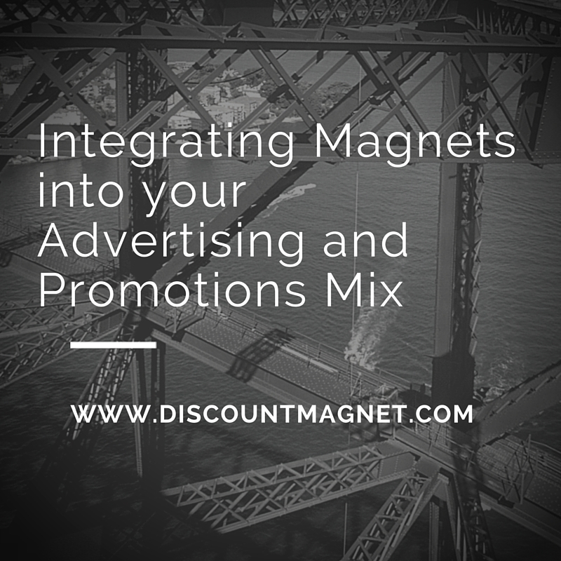 Integrating Magnets Into Your Advertising And Promotions Mix Blog Photo